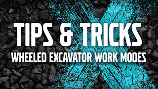 Tips & Tricks with Wheeled Excavators: Work Modes